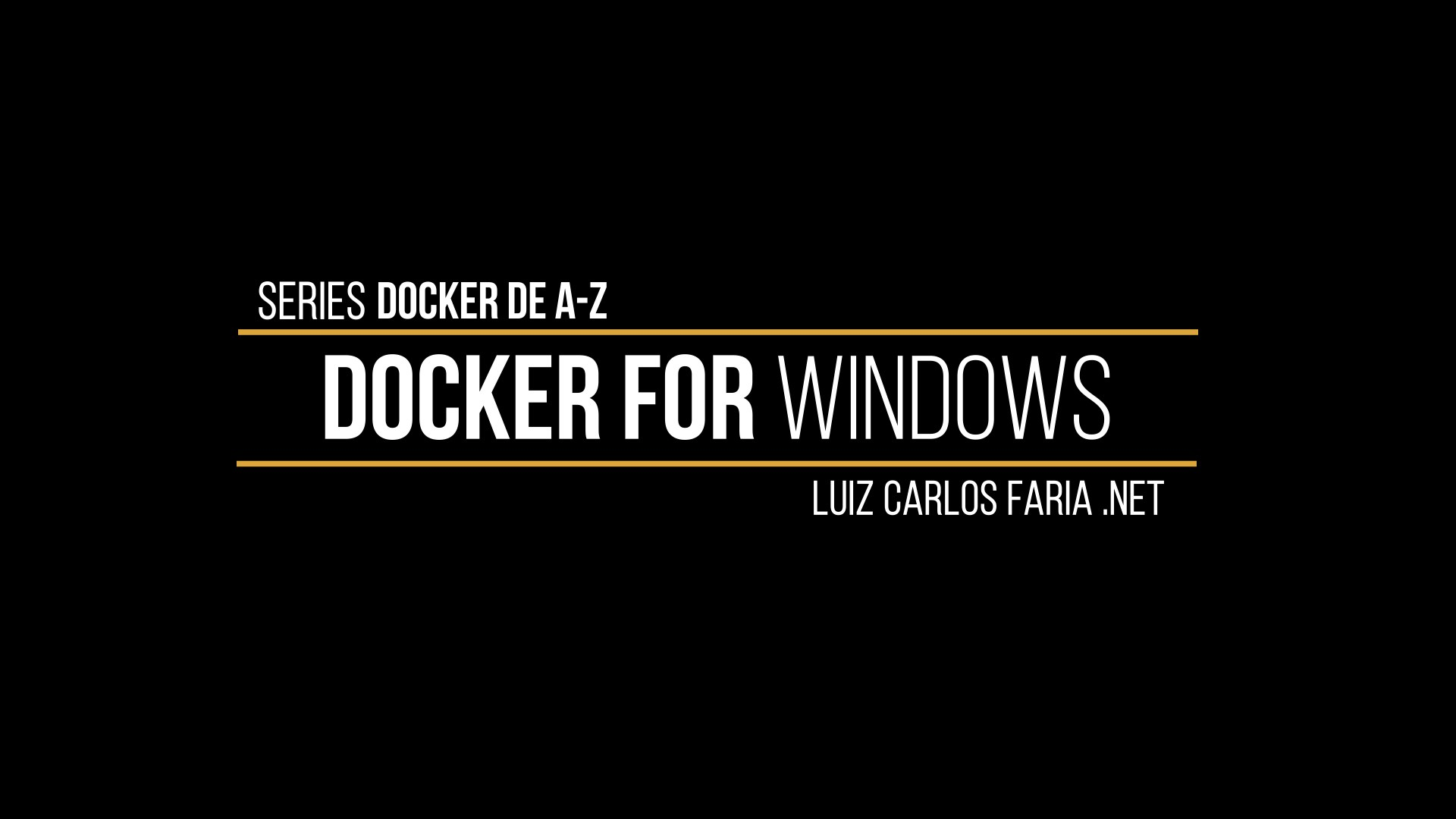 Docker – de A a Z – 09 Docker For Windows