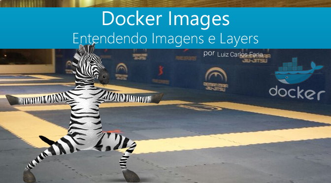 Docker – Images vs Layers