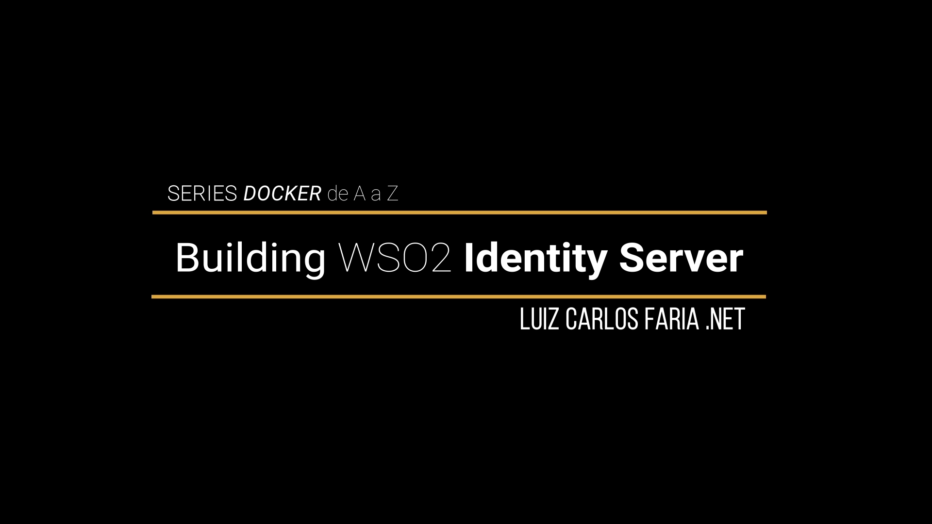 Docker – de A a Z – 17 – Build and running WSO2 Identity Server