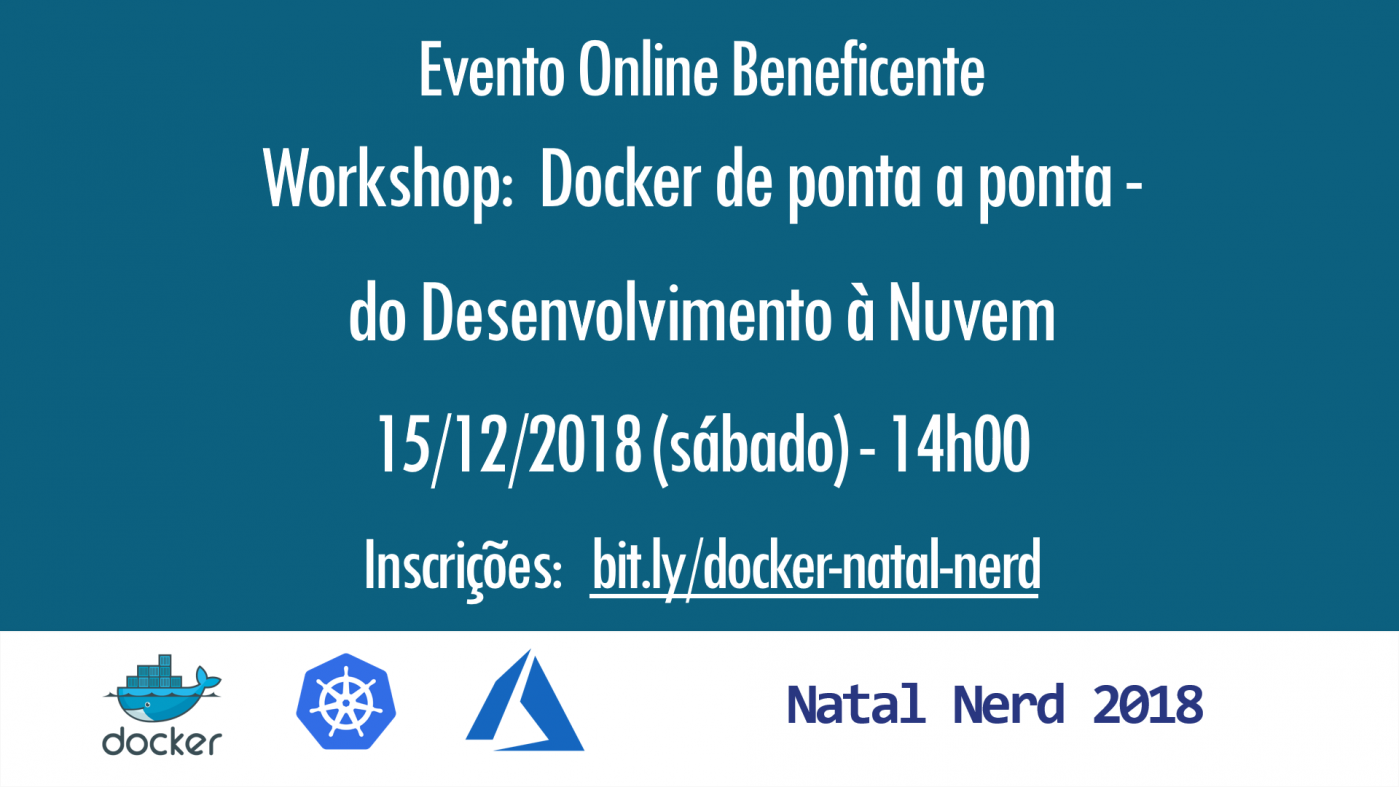 Natal Nerd 2018 – Workshop sobre Docker