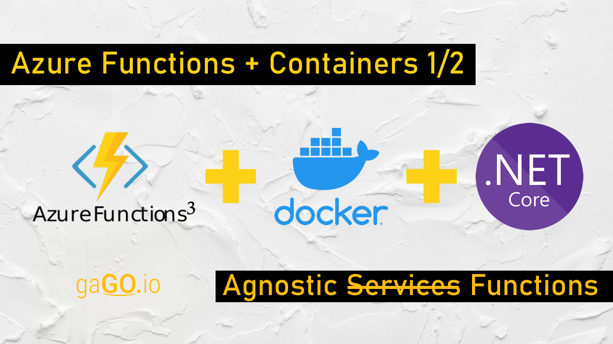 Azure Functions + Containers (Parte 1/2)