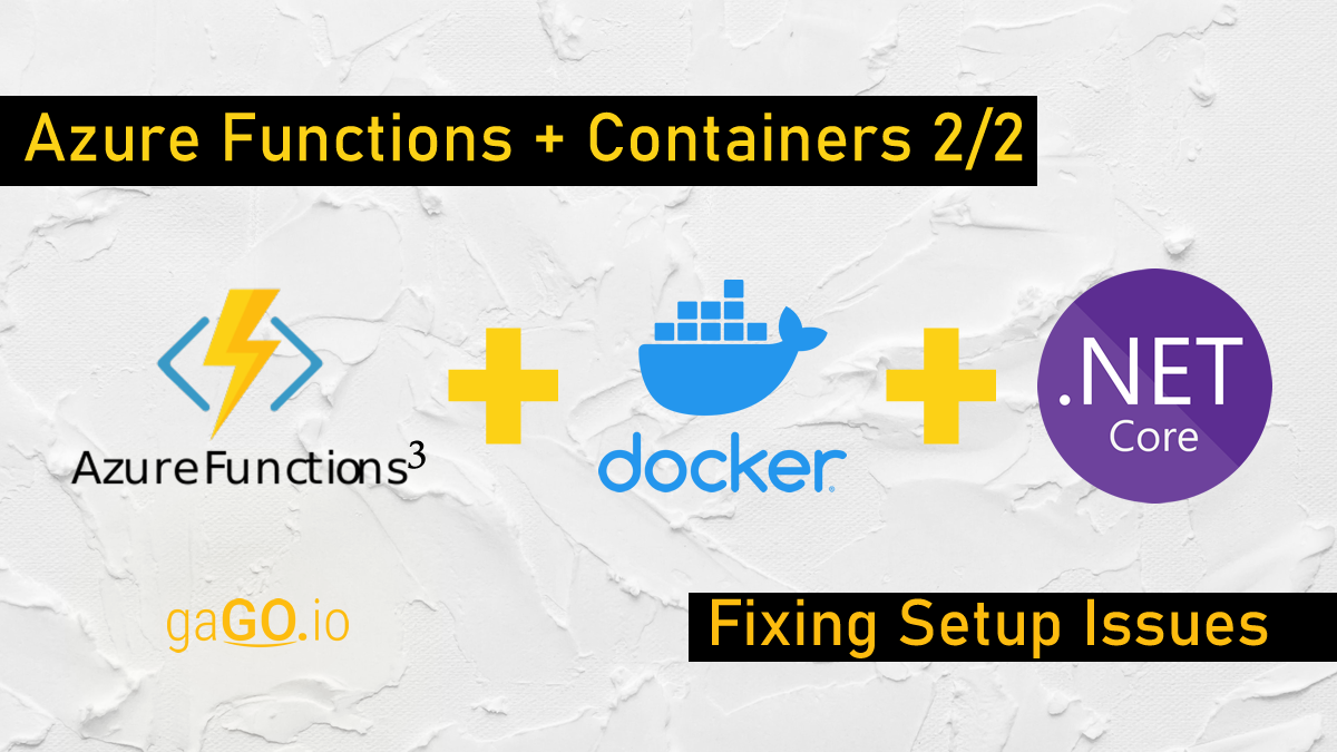 Azure Functions + Containers (Parte 2/2)